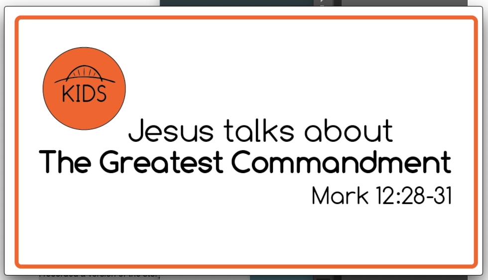 Greatest Commandment Story