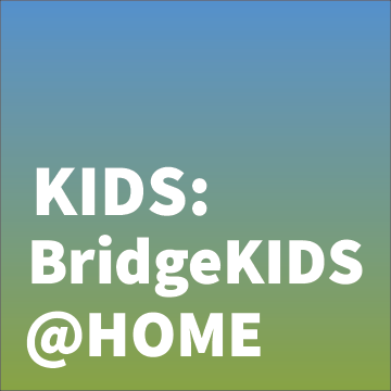 Kids: bridge Kids @ Home